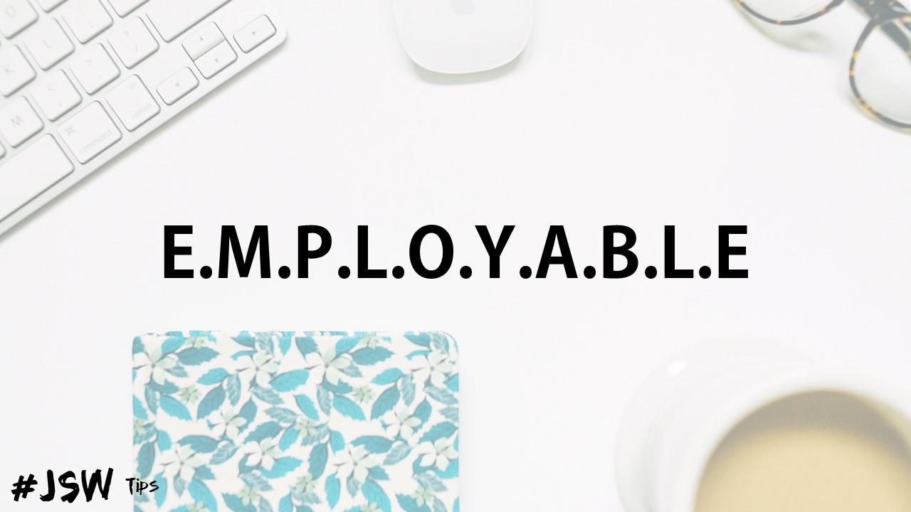 E.M.P.L.O.Y.A.B.L.E Acronym